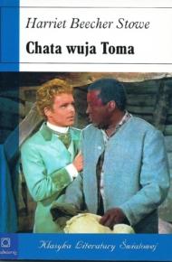 """""""Chata wuja Toma"""""""